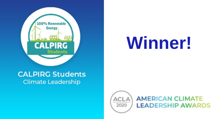 EcoAmerica announces CALPIRG Students as the winner of the 2020 American Climate Leadership Award.